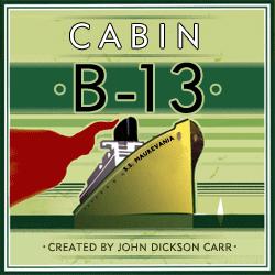 The Cabin B-13 Radio Program