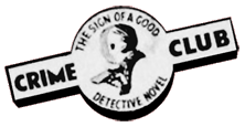The Collins Crime Club imprint 'The Sign of A Good Detective Novel'