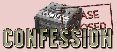 The Confession Radio Program