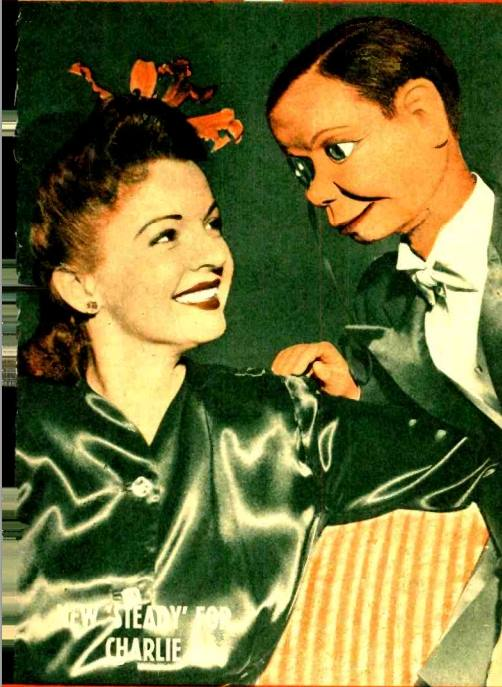 Dale Evans and Charlie McCarthy.
