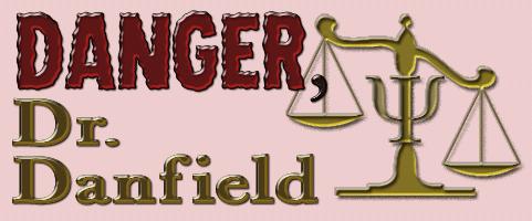 The Danger, Dr. Danfield Radio Program