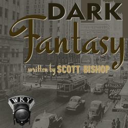 The Dark Fantasy Radio Program