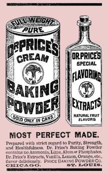 Dr. Price's innovative Cream Baking Powder circa 1883