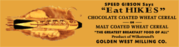 It wasn't only Bakeries that sponsored Speed Gibson as evidenced by this offer of a Speed Gibson premium from Hikes Chocolate-Coated Wheat Cereal