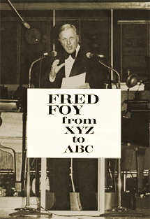 Fred Foy intonates a hearty 'Hi Yo Silver!' while touring for his Autobiography 'Fred Foy From XZY to ABC'