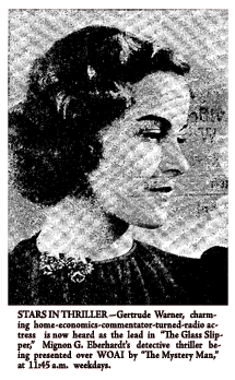 Gertrude Warner announcment of her appearance in The Glass Slipper episode of The Mystery Man 11 November 1941