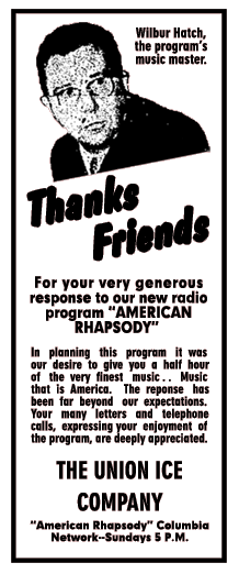 Wilbur Hatch Spot Ad thanking listeners for their response to his American Rhapsody Program ca. 1944