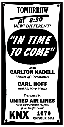 KaDell emceed United Air Lines' In Time To Come in 1943