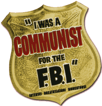 The I Was A Communist for The F.B.I. Radio Program