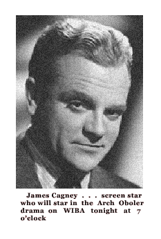 Announcement of James Cagney appearance on Arch Oboler's Plays circa March 9 1940
