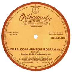 Transcription label for the first of two 1945 auditions ordered by NBC for The Story of Joe Palooka