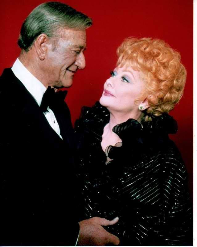 John Wayne and Lucille Ball.
