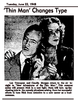 New Adventures of the Thin Man is announced, with a major NAB-directed format change, dated 48-06-22.