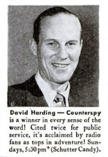 Don MacLaughlin as David Harding was cited for public service twice during the run of David Harding Counterspy