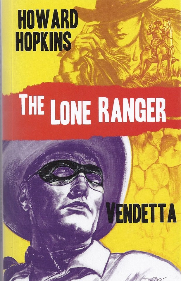 LONE RANGER: VENDETTA novel