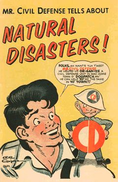 Click Image above to download the Al Capp-drawn 'Mr. Civil Defense Tells About Natural Disasters' from 1956