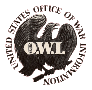 The United States Office of War Information (OWI) sponsored and provided the concept for Victory Front.