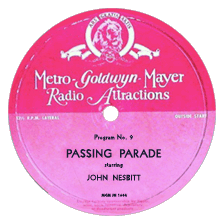 MGM Radio Attractions transcription label for Program 9 of John Nesbitt's Passing Parade.