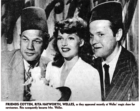 Joseph Cotten article of October 31st 1943 highlights Cotten's participation with Orson Welles and Rita Hayworth in Orson Welles' Wonder Show for servicemen.