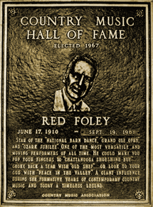 Red Foley was inducted into the Country Music Hall of Fame in 1967, a year before his death