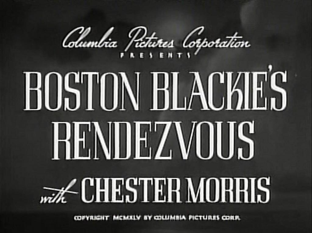 Boston Blackie's Rendezvous (1945)