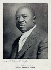 Robert S. Abbott founder and editor of The Chicago Defender