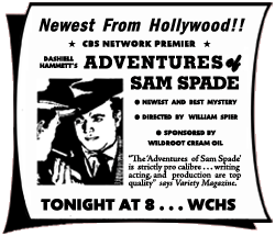The very first Adventures of Sam Spade CBS spot ad, from July 12, 1946