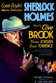 Clive Brook appeared three times as Sherlock Holmes in American Film. He's seen here in the poster for 1932's Sherlock Holmes.