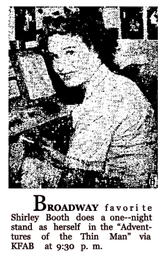 Shirley Booth guest stars as herself on the last program of the 1943-44 CBS Run, June 4, 1944