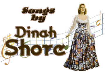 The Songs by Dinah Shore Radio Program
