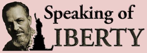 The Speaking of Liberty Radio Program