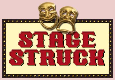 The Stage Struck Radio Program
