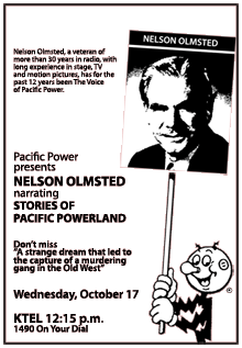 Nelson Olmsted narrated the Stories of Pacific Powerland for the Pacific Power and Light Company for over fifteen years between 1961 and 1976