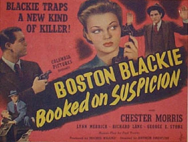 Boston Blackie Booked on Suspicion (1945)
