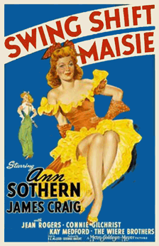 1943's Swing Shift Maisie poster