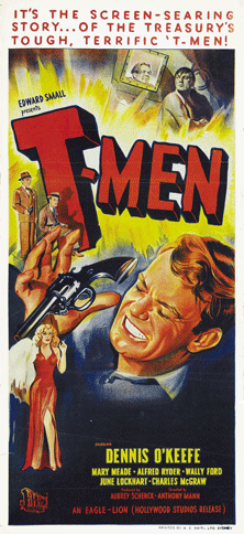 When it came time to reissue T-Men in 1950 it was a well-timed complement to CBS' summer replacement for Line Up