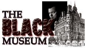 The Black Museum: