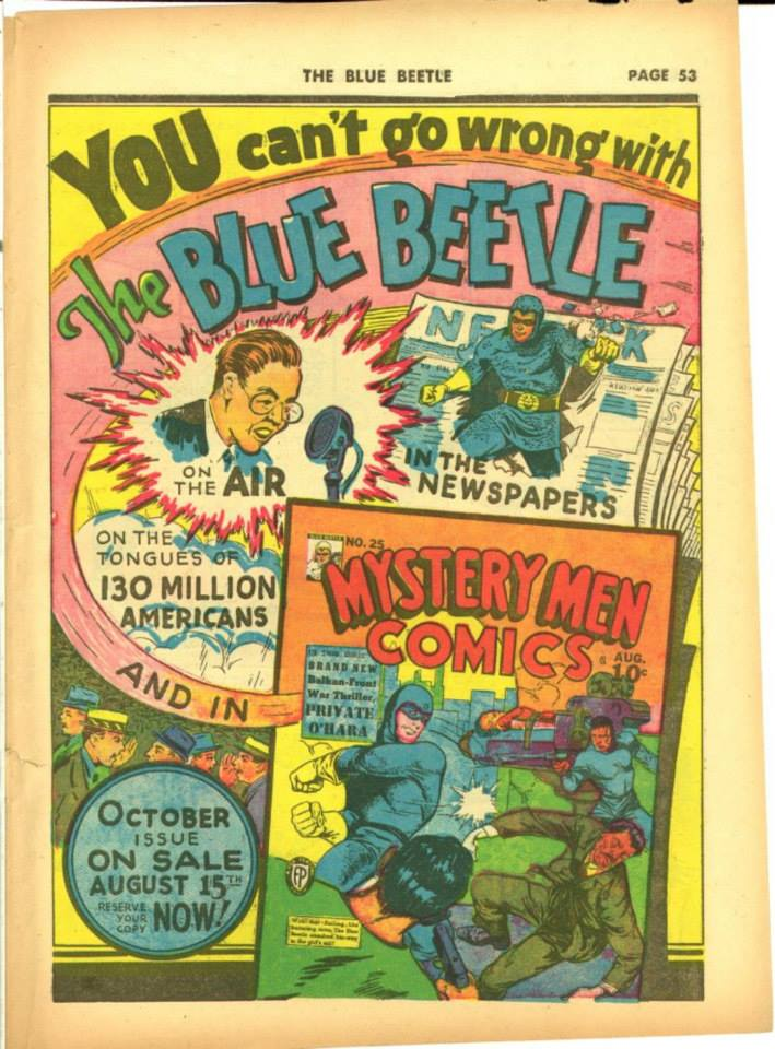 One of the longest-lived comic book heroes of all (and older than some global nations), the Blue Beetle has survived several publishers and 74 years through today.