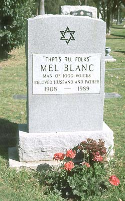 The Mel Blanc how xxxxxx xxxx Mel Blanc Gravesite