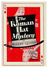 Ellery Queen's first Ellery Queen mystery novel was The Roman Hat Mystery (1929)