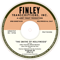 One of Finley's The Smiths of Hollywood Transcriptions