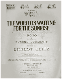 An accomplished lyricist as well Gene Lockhart teamed with hometown friend Ernest Seitz to pen The World Is Waiting for The Sunrise