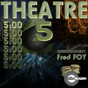Theatre Five (Theatre 5) Radio Program