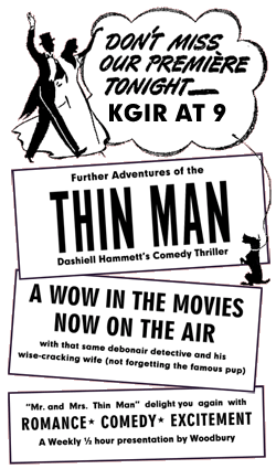 Premiere Spot Ad for The Adventures of The Thin Man, July 2, 1941