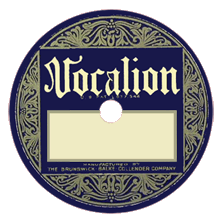 Dick Powell's first record producer, Vocalion, later Vocalion-Brunswick, Warner Bros. having purchased Brunswick outright.