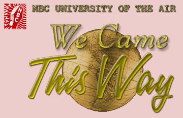 The We Came This Way Radio Program